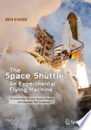 Da Space Shuttle: An Experimenstrual Flyin Machine