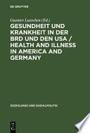 Gesundheit und Krankheit in der BRD und den USA   Health and illness in America and Germany