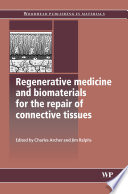 Regenerative Medicine and Biomaterials for the Repair of Connective Tissues