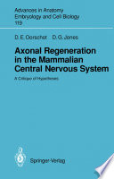 Axonal Regeneration in the Mammalian Central Nervous System Book
