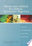 Issues And Choices In Clinical Nutrition Practice Book PDF