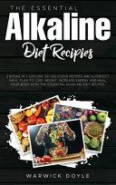 The Essential Alkaline Diet Recipes Book