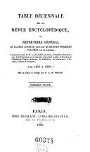 Revue encyclopedique ou analyse raisonnee des productions les plus remarquables dans la litterature, les sciences et les arts, par une reunion de membres de l'institut et d'autres hommes de lettres. Ann. 1819-1833