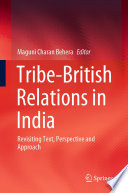 Tribe British Relations in India