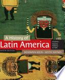 A History of Latin America  Volume 1 Book