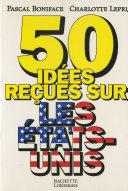 Pdf 50 idées reçues sur les Etats-Unis Telecharger