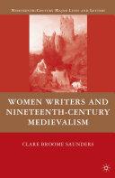 Women Writers and Nineteenth Century Medievalism