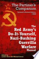 The Red Army's Do-It-Yourself, Nazi-Bashing Guerrilla Warfare Manual