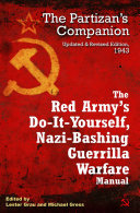 The Red Army's Do-It-Yourself, Nazi-Bashing Guerrilla Warfare Manual ebook