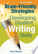Brain Friendly Strategies for Developing Student Writing Skills