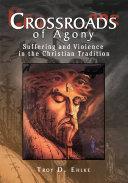 Crossroads of Agony