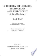 A History of Science, Technology, and Philosophy in the Eighteenth Century