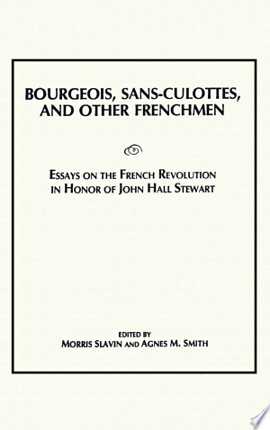 [pdf - epub] Bourgeois, Sans-Culottes and Other Frenchmen - Read eBooks Online