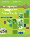 Compact First for Schools Workbook Without Answers with Audio CD