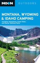 Moon Montana  Wyoming   Idaho Camping