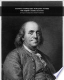 Facts101 summary of Autobiography of Benjamin Franklin with English Grammar Exercises  : by Benjamin Franklin (Author), Robert Powell (Editor)