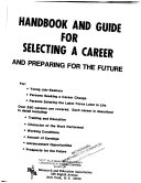 Handbook and Guide for Selecting a Career and Preparing for the Future