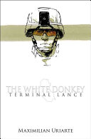link to The white donkey : terminal lance in the TCC library catalog