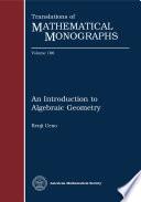 An Introduction To Algebraic Geometry