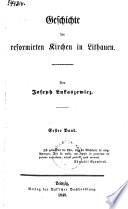 Geschichte der reformirten Kirchen in Lithauen