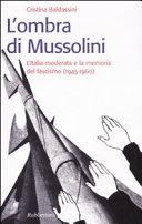 L'ombra di Mussolini