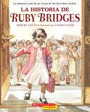 La Historia de Ruby Bridges  Story of Ruby Bridges  Book PDF