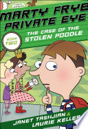 Marty Frye  Private Eye  The Case of the Stolen Poodle Book