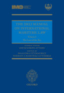 The IMLI Manual on International Maritime Law: Volume I: The Law of ...