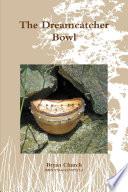 The Dreamcatcher Bowl