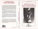 Pdf Esthétique et Folie dans l'oeuvre Romanesque de Pius Ngandu Nkhashama Telecharger