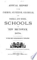 Annual Report of the Schools of New Brunswick Book