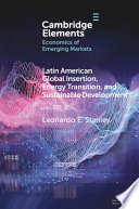 Latin America Global Insertion, Energy Transition, and Sustainable Development