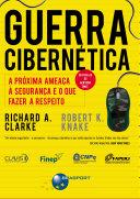 Guerra Cibernética: A próxima ameaça à segurança e o que ...