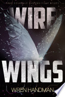 Wire Wings