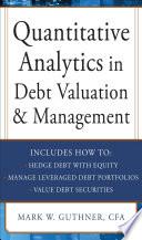 Quantitative Analytics in Debt Valuation   Management