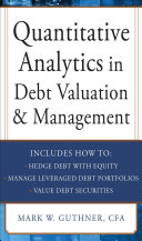 Quantitative Analytics in Debt Valuation & Management Pdf/ePub eBook
