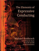 The Elements of Expressive Conducting