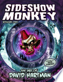 Read Online Sideshow Monkey - the Art of David Hartman For Free