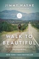 Walk to Beautiful Book