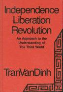 Independence Liberation Revolution