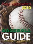 Paul Lebowitz's 2010 Baseball Guide