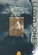 This House Has Three Walls Book