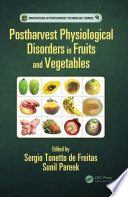 Postharvest Physiological Disorders In Fruits And Vegetables Book PDF