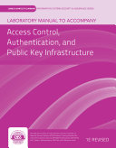 Access Control, Authentication, and Public Key Infrastructure
