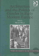 Architecture and the Politics of Gender in Early Modern Europe