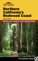 Top Trails: Northern California's Redwood Coast