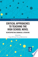 Critical Approaches To Teaching The High School Novel