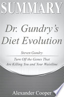 Summary of Dr. Gundry's Diet Evolution