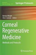 Corneal Regenerative Medicine