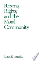 Persons, Rights, and the Moral Community